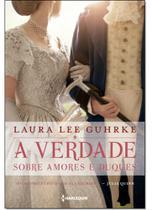 A verdade sobre amores e duques: Série Querida Conselheira Amorosa Livro 1 - Harlequin