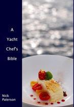 A Yacht Chefs Bible - Blurb -