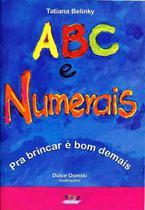 ABC e Numerais Pra Brincar é Bom Demais - Cortez