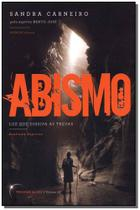 Abismo - vol. iii - luz que dissipa as trevas - VIVALUZ