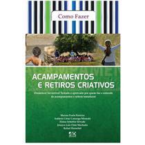 Acampamentos E Retiros Criativos - Marcos Paulo Ferreira - A D Santos