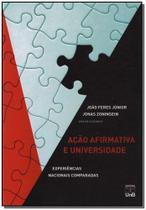 Ação Afirmativa e Universidade: Experiências Nacionais Comparadas - Unb