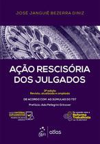 ACAO RESCISORIA DOS JULGADOS - 3ª ED - Atlas concurso, juridico, didatico (grupo gen)