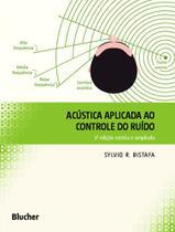 ACUSTICA APLICADA AO CONTROLE DO RUIDO - 3a ED - Blucher -
