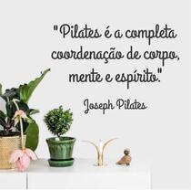 Adesivo Decorativo Parede Frase Joseph Pilates Corpo Mente Espírito - Adoro Decor