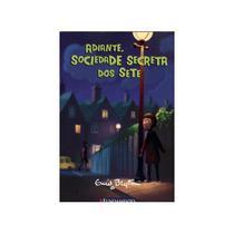 ADIANTE, SOCIEDADE SECRETA DOS SETE - BLYTON 1 Ed 2012 - ISBN - 9788539502196 - Fundamento