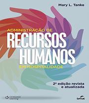Administracao De Recursos Humanos Em Hospitalidade - 02 Ed - Senac-Rj