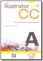 Adobe illustrator cc: descobrindo e conquistando - Editora erica ltda