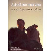 Adolescentes uma Abordagem Multidisciplinar - Martinari -