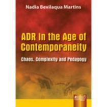 Adr In The Age Of Contemporaneity - Juruá -