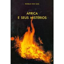 África e Seus Mistérios - Ordem Do Graal Na Terra