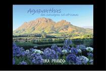 Agapanthus das Paisagens Sul-Africanas - Scortecci Editora -