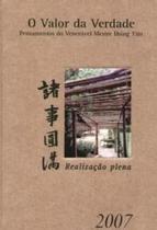 Agenda templo zulai 2007 - pensamentos do veneravel mestre hsing yun - Escrituras -