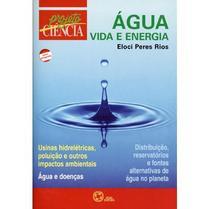 Água Vida e Energia - Projeto Ciência - Atual -