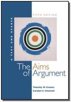 Aims of argument, the - 5th ed - Mcgraw hill -