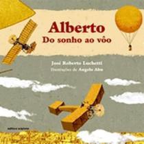 Alberto - Do Sonho ao Vôo - Scipione -