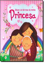 Album Cor-De-Rosa da Minha Princesa - Impala
