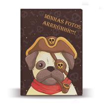 Álbum de Fotos Pet Pug Pirata para 500 Fotos 10x15 - Tudoprafoto