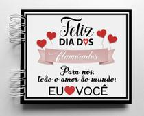 Álbum de fotos scrapbook Feliz Dia Dos Namorados 15,7x18,5cm presente namorados - Viva O Amor Ateliê
