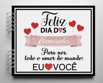 Álbum de fotos scrapbook Feliz Dia Dos Namorados 22x26cm presente namorados - Viva O Amor Ateliê
