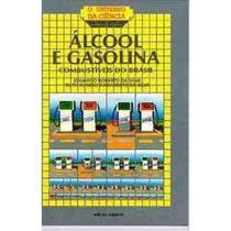 Alcool e Gasolina - Col. O Universo da Cienci - Scipione