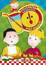 Alimentaçao Saudavel Para Crianças - Brasileitura