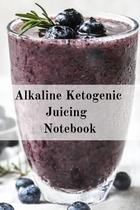 Alkaline Ketogenic Juicing Notebook - Inge baum