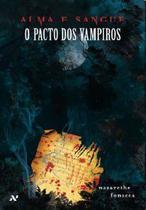 Alma e Sangue - O Pacto dos Vampiros - Aleph -