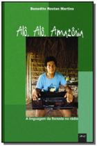 Alo, alo, amazonia: a linguagem da floresta no rad - Limiar