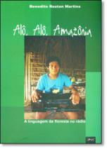 Alô, Alô, Amazônia: A Linguagem da Floresta no Rádio - Limiar