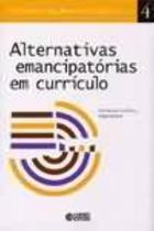 Alternativas Emancipatorias em Curriculo - Cortez -