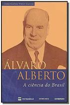 Alvaro alberto: ciencia do brasil, a - Contraponto -