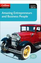 Amazing Entrepreneurs And Business People - Collins English Readers - Level 4 - Book With Downloadab -