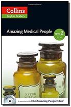 Amazing medical people - collins english readers - -
