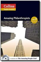 Amazing philanthropists - collins english readers -