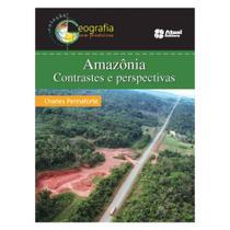 Amazônia Contrastes E Perspectivas - Atual