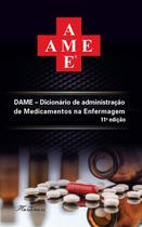 Ame - dicionario de administracao de medicamentos na enfermagem - martinari -