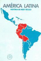 América Latina.História de Meio Século-Vol.2 - Unb