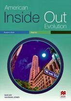 American inside out evolution beginner sb - Macmillan