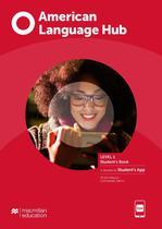 American language hub student s book e app-1 - Macmillan
