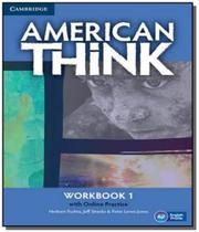 American think 1 wb with online practice - Cambridge -