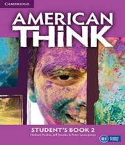 American Think 2 - Student´s Book - Cambridge -