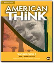 American think 3 wb with online practice - Cambridge -