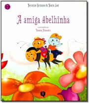 Amiga Abelhinha, A - Vivaluz