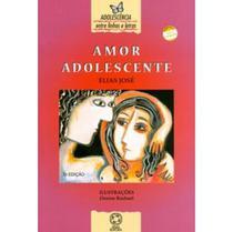 Amor Adolescente - Col. Entre Linhas e Letras - Atual