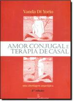 Amor conjugal e terapia de casal - Summus editorial