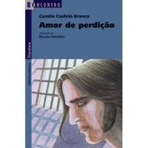 Amor De Perdição - Col. Reencontro Literatura - Scipione