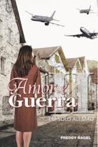 Amor e guerra ii - Scortecci Editora -
