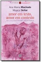 Amor em Texto, Amor em Contexto: um Diálogo Entre Escritores - Papirus