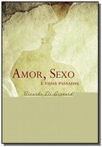 Amor, sexo e vidas passadas - Intelitera